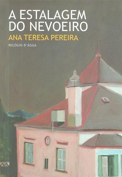 A estalagem do nevoeiro (Ana Teresa Pereira)