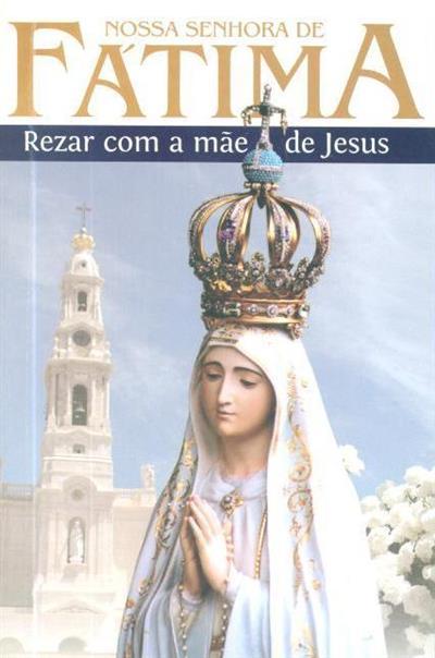 Nossa Senhora de Fátima (Anabela Cardoso)