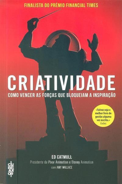 Criatividade (Ed Catmull)