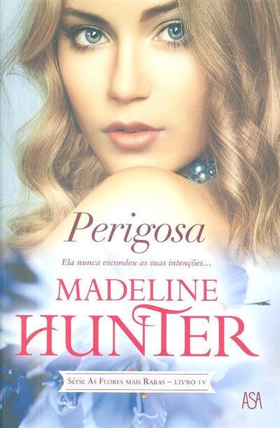 Perigosa (Madeline Hunter)
