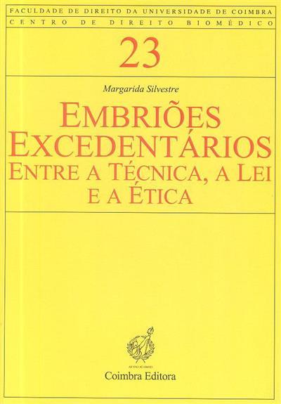 Embriões excedentários (Margarida Silvestre)