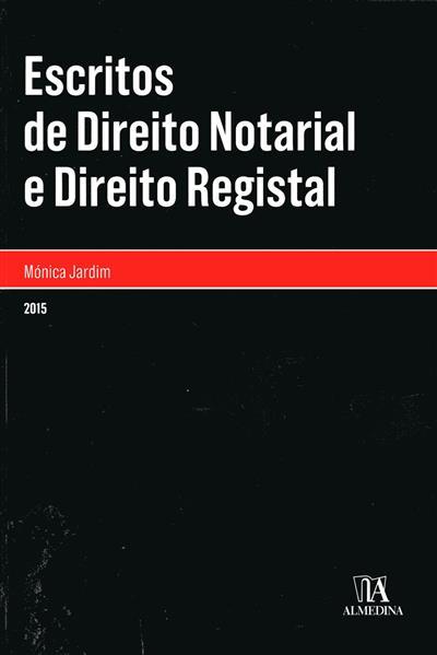 Escritos de direito notarial e direito registal (Mónica Jardim)