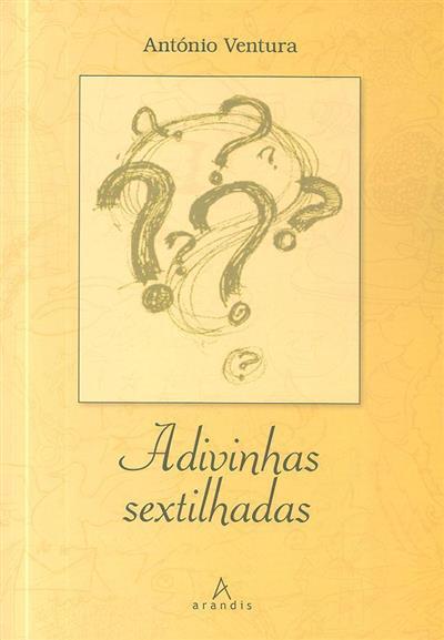 Adivinhas sextilhadas (António Ventura)