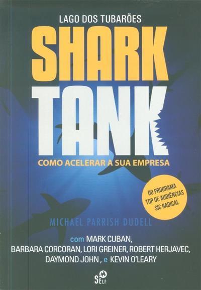Shark tank (Michael Parrish DuDell)