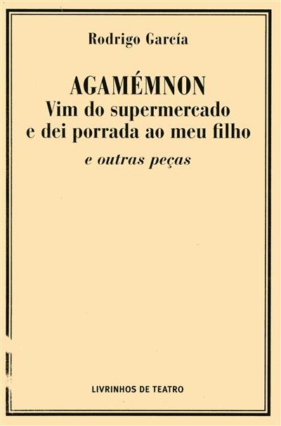 Agamémnon (Rodrigo García)