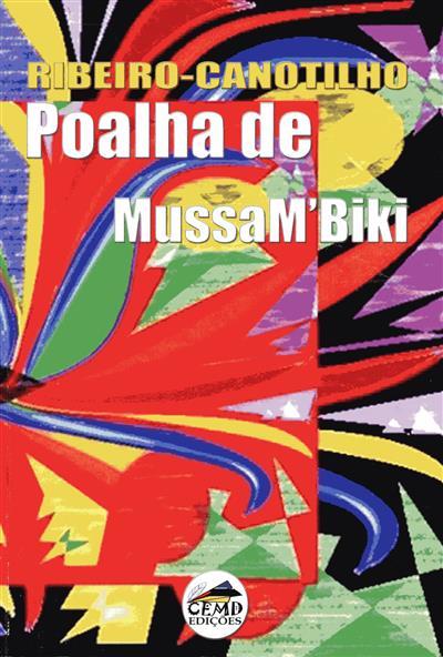 Poalha de MussaM'Biki (Ribeiro-Canotilho)