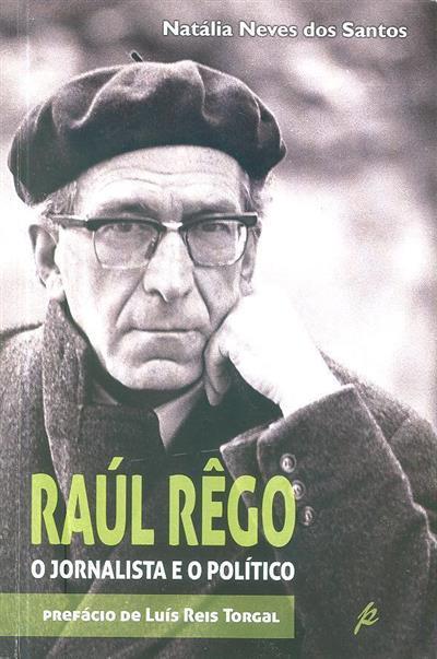 Raúl Rego (Natália Neves dos Santos)