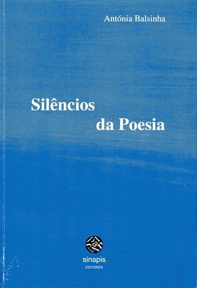 Silêncios da poesia (Antónia Balsinha)