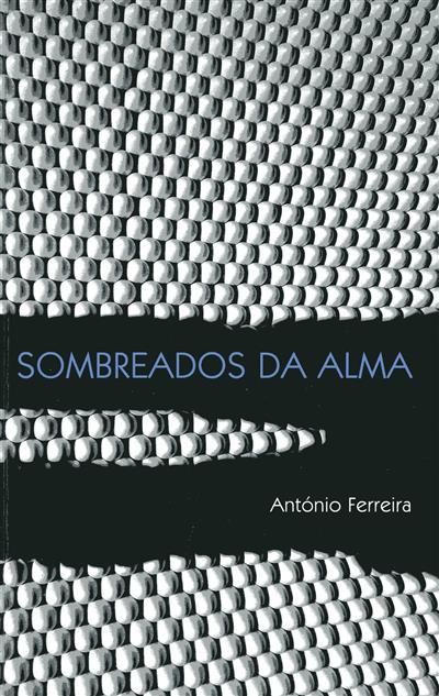Sombreados da alma (António Ferreira)