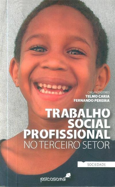 Trabalho social profissional no terceiro setor (org. Telmo Caria, Fernando Pereira)