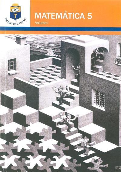 Matemática 5 (coord. Carlos Santos, Isabel Pestana de Andrade)