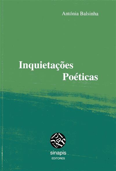 Inquietações poéticas (Antónia Balsinha)