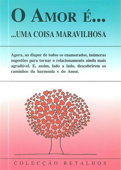 O amor é... uma coisa maravilhosa (Nunes dos Santos)