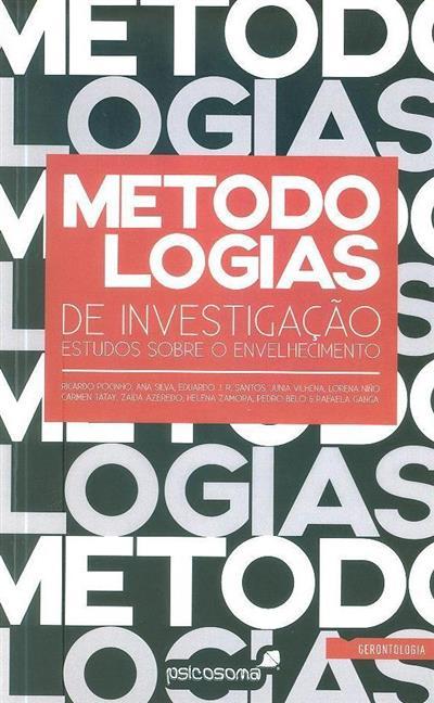 Metodologias de investigação (Ricardo Pocinho... [et al.])