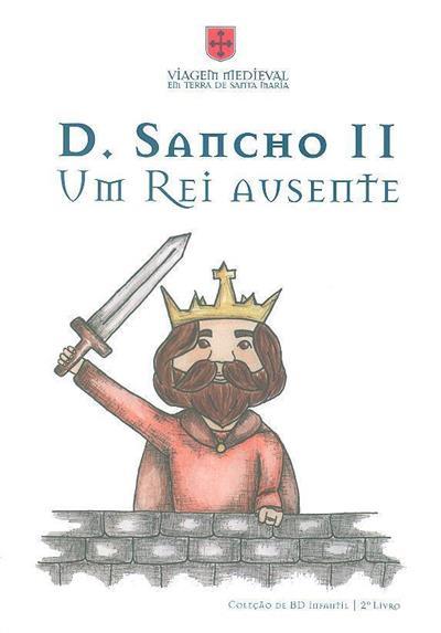 D. Sancho II (Turma 11º L- desenho A-EBS de Santa Maria da Feira)