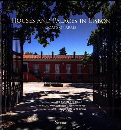 Houses and palaces in Lisbon (coord. José António de Mello)