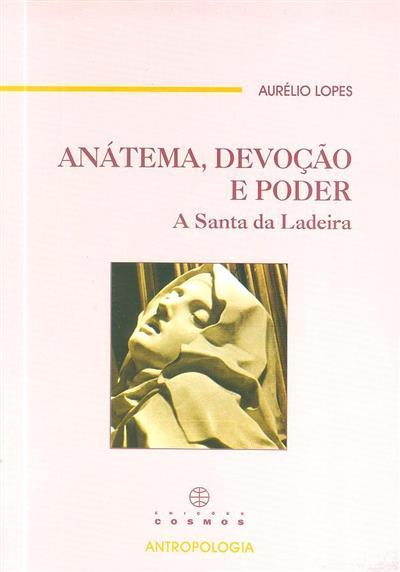 Anátema, devoção e poder (Aurélio Lopes)