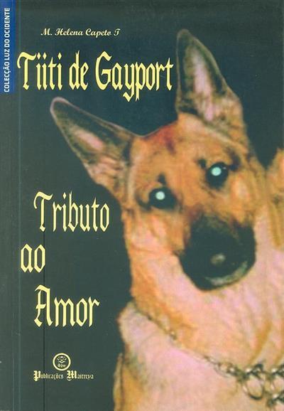 Tiiti de Gayport (M. Helena Capeto T)