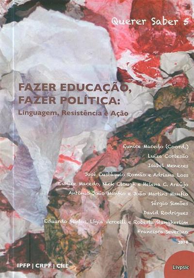 Fazer educação, fazer política (Luiza Cortezão... [et al.])