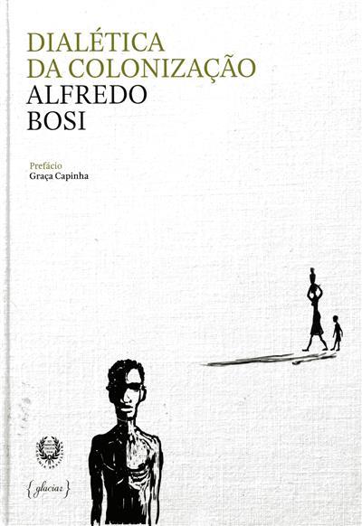 Dialética da colonização (Alfredo Bosi)