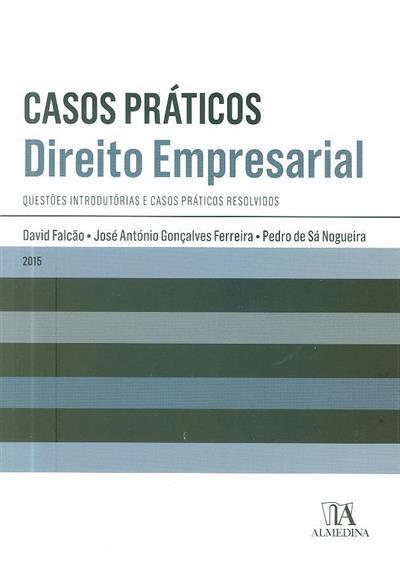 Direito empresarial (David Falcão, José António Gonçalves Ferreira, Pedro de Sá Nogueira)