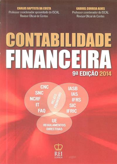 Contabilidade financeira (Carlos Baptista da Costa, Gabriel Correia Alves)