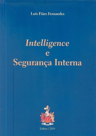 Intelligence e segurança interna (Luís Fiães Fernandes)