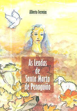 Lendas de Santa Marta de Penaguião (Alberto Ferreira)