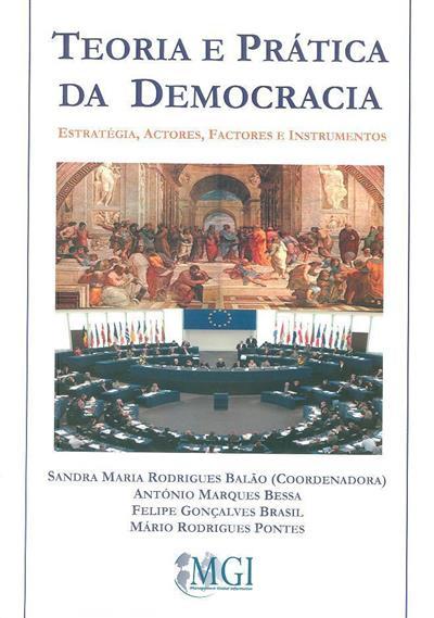 Teoria e prática da democracia (António Marques Bessa, Felipe Gonçalves Brasil, Mário Rodrigues Pontes)