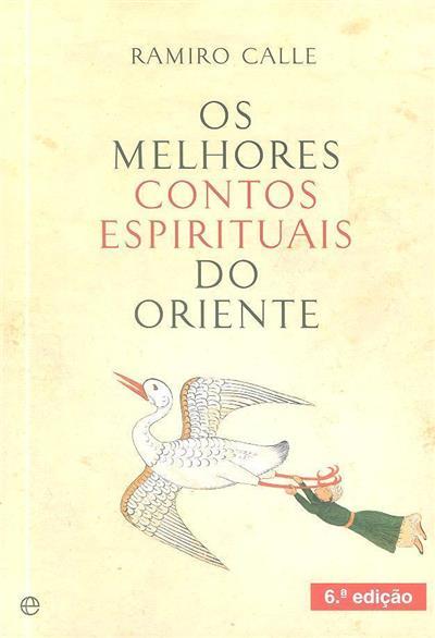 Os melhores contos espirituais do Oriente (Ramiro Calle)