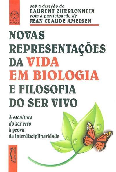 Novas representações da vida em biologia e filosofia do ser vivo (Seminário Internacional)