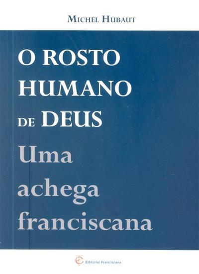 O rosto humano de Deus (Michel Hubaut)