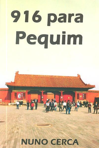 916 para Pequim (Nuno Cerca)
