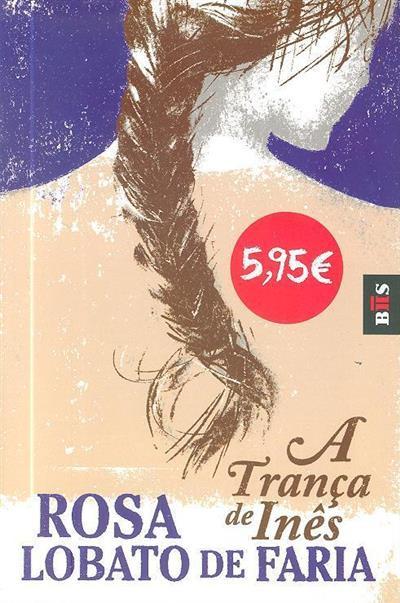 A trança de Inês (Rosa Lobato de Faria)