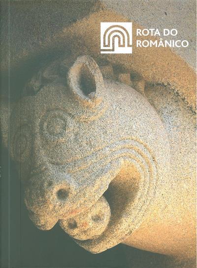 Rota do românico (coord. Rosário Correia Machado, Lúcia Rosas)
