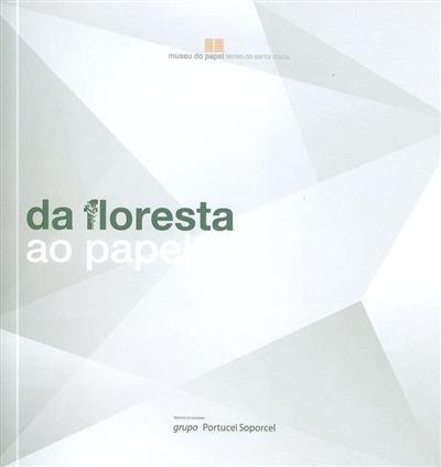Da floresta ao papel (Museu do Papel)
