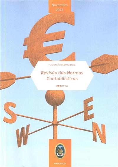 Revisão das normas contabilísticas (Graça Azevedo, Jonas Oliveira)