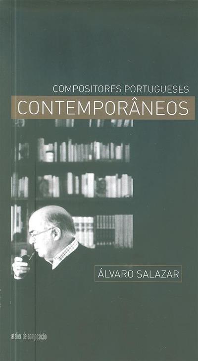 Álvaro Salazar ([aut. Mário Vieira de Carvalho]... [et al.])