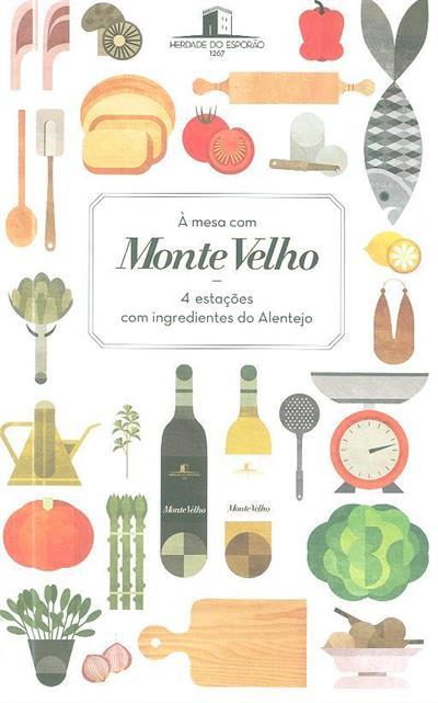 À mesa com Monte Velho (Maria João Freitas, Miguel Vaz)