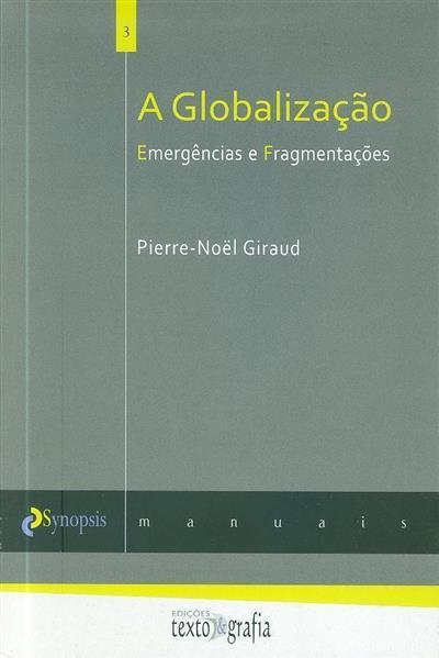 A globalização (Pierre -Noël Giraud)