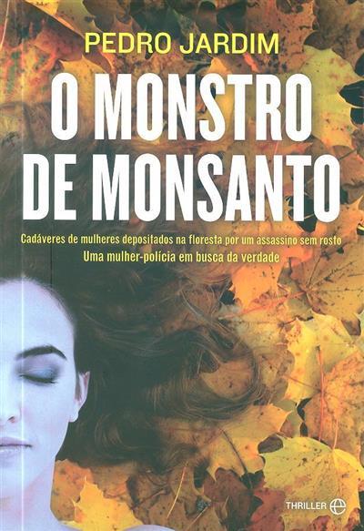 O monstro de Monsanto (Pedro Jardim)