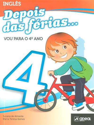 Depois das férias vou... para o 4º ano (Susana de Almeida, Maria Teresa Gomes)