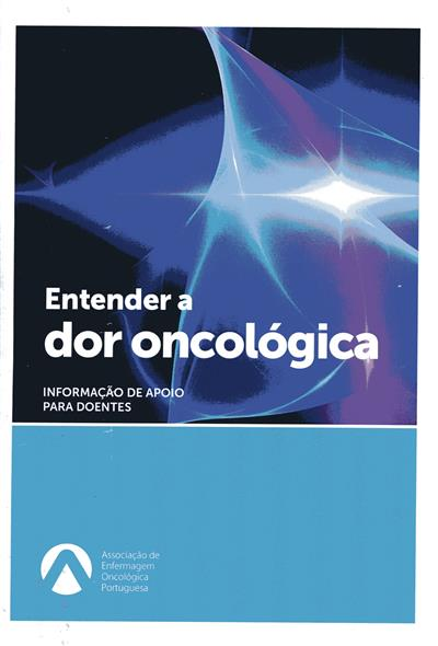 Entender a dor oncológica (Carina Raposo... [et  al.])