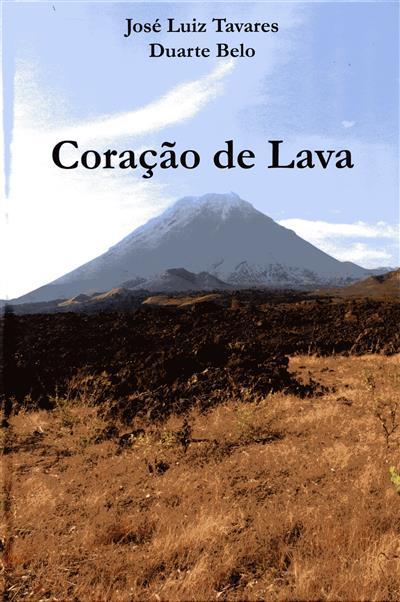 Coração de lava (José Luiz Tavares, Duarte Belo)
