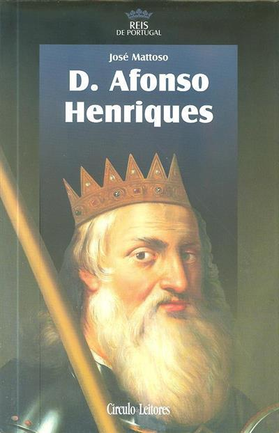 D. Afonso Henriques (José Mattoso)