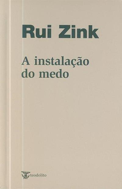 A instalação do medo (Rui Zink)