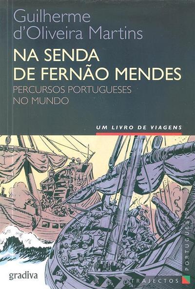 Na senda de Fernão Mendes (Guilherme d'Oliveira Martins)