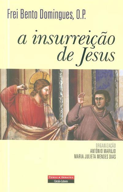 A insurreição de Jesus (Bento Domingues)