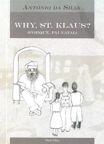 Why, st. Klaus? (António da Silva)