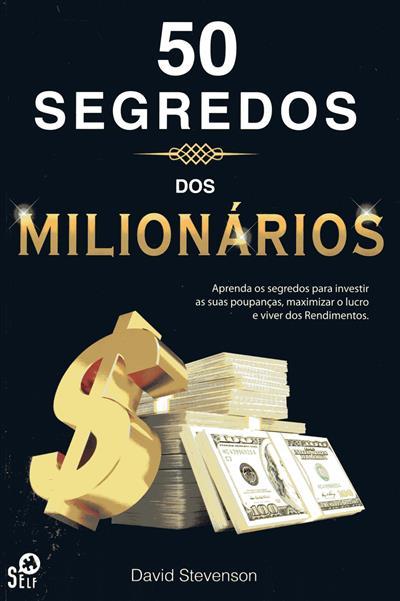 50 segredos dos milionários (David Stevenson)